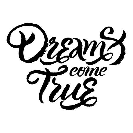 벡터 손으로 쓴 글자는 포스터 또는 카드 디자인에 대한 '꿈은 실현' 일러스트
