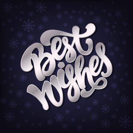best wishes: Best Wishes calligraphic lettering for greeting card or poster. Silver letters on dark violet snowflakes background.
