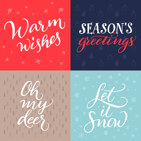 let it snow: Set of Christmas cards. Vector hand calligraphy Warm wishes, Seasons greetings, Oh my deer, Let it snow. Illustration