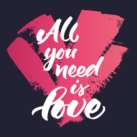 dark blue background: Inspirational quote All you need is love. Hand painted brush lettering on dark blue background and pink painted grunge heart.