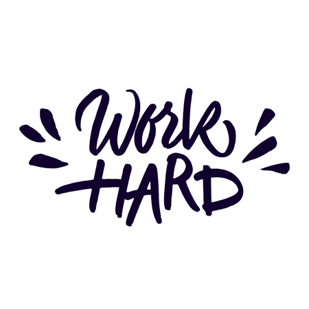 Handwritten inspirational quote 'Work hard'. Expressive brush lettering isolated on white background. Vector illustration. Illustration