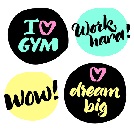 Set of handwritten quotes: I love gym, Work hard!, Wow!, Dream big. Hand painted brush lettering.