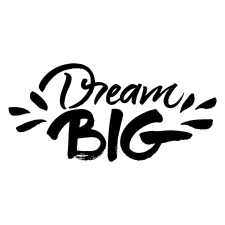 the big: 'Sueña en grande' pintada letras cepillo de mano Vectores