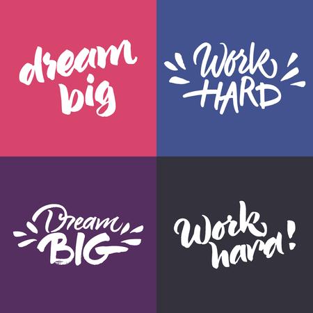 영감과 동기 부여 따옴표의 설정 : '열심히' '큰 꿈'과. 손 브러시 문자를 그렸다. 필기 스크립트 문구.