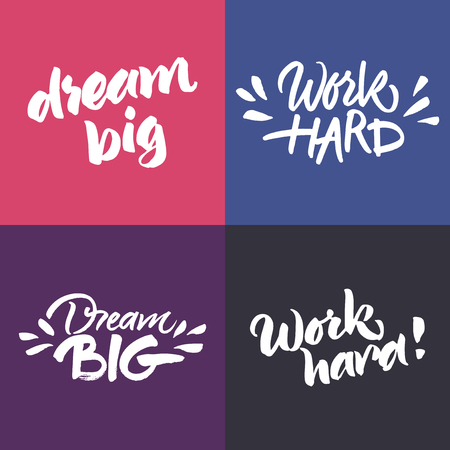Set of inspirational and motivational quotes: 'Dream big' and 'Work hard'. Hand painted brush lettering. Handwritten script phrases.