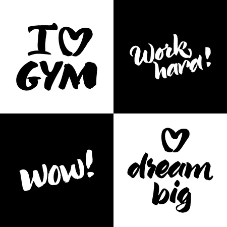 wow: Black and white set of handwritten quotes: I love gym, Work hard!, Wow!, Dream big. Hand painted brush lettering.