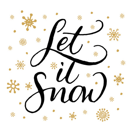 let it snow: Winter holidays handwritten calligraphy Let it snow. Christmas card hand drawn design. Illustration
