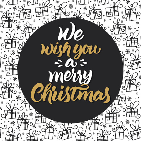 scripts: We wish you a merry Christmas. Hand brush lettering. Xmas card design on hand drawn gifts and snowflakes pattern.