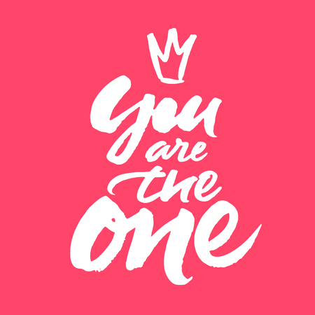 Love card design with hand brush lettering 'You are the one'. Illustration