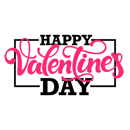 white day: Typographic design Happy Valentines day. Hand lettering with border isolated on white background. Illustration