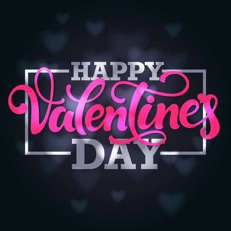 pink and black: Typographic design Happy Valentines day. Hand lettering with border on blurred hearts dark background.