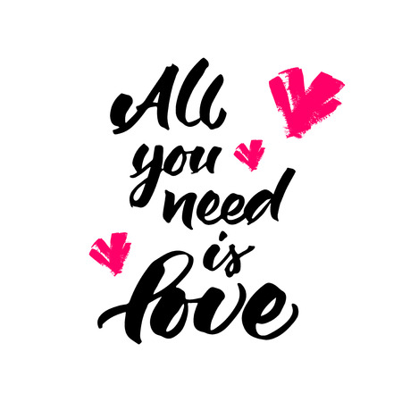 Hand lettering 'All you need is love' with pink hearts isolated on white background. Typographic design for wedding invitation, love card or Valentine's greeting card. Illustration