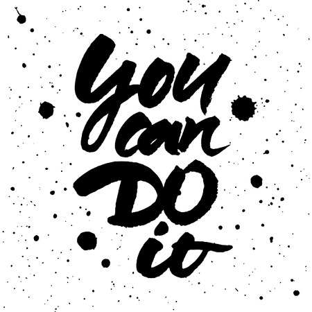 you can do it: Motivational quote You can do it. Brush hand lettering. Vector ink illustration isolated on white background.