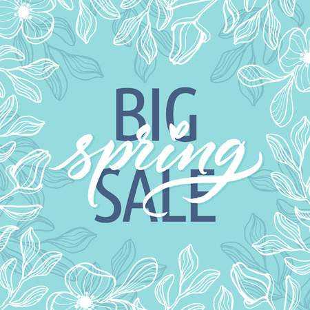 Big spring sale! Spring beautiful modern calligraphy. Hand drawn spring floral background.