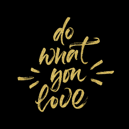 textured effect: Inspirational quote Do what you love. Handwritten brush lettering with vector halftone effect. Golden textured modern calligraphy. Illustration