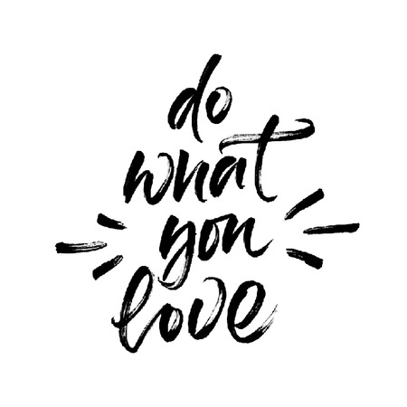 do: Motivational phrase Do what you love. Handwritten brush lettering with vector halftone effect.  Modern calligraphy isolated on white background. Illustration