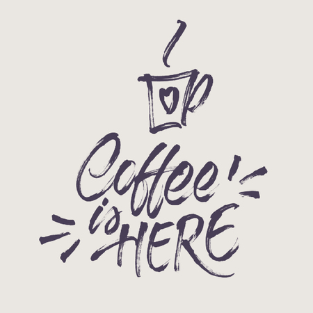 banner effect: Coffee is here! Lettering and cup of coffee with halftone effect texture. Brush calligraphy for banner, poster, card, menu design of cafe or restaurant. Vintage colors. Illustration