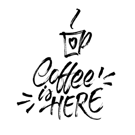 banner effect: Coffee is here! Lettering and cup of coffee with halftone effect texture. Isolated on white background. Modern brush calligraphy for banner, poster, card, menu design of cafe or restaurant.