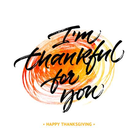 caes: tarjeta de felicitación de Acción de Gracias 'Estoy agradecido por usted'. Escrita a mano pincel de caligrafía en el fondo dibujado a mano abstracta Yelow y naranja.