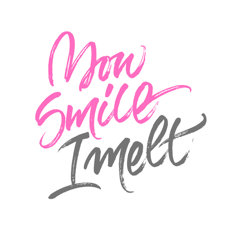 the inscription: Handwritten brush calligraphy with message You smile, I melt isolated on white background. Pink and grey lettering for romantic card design.