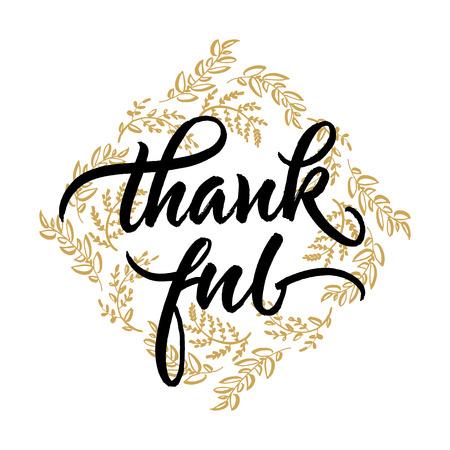 thankful: Thanksgiving greeting card. Hand drawn autumn wreath and thankful handwritten brush lettering.