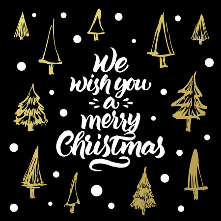 We wish you a merry Christmas. Hand painted greeting card with golden xmas trees pattern on black background.