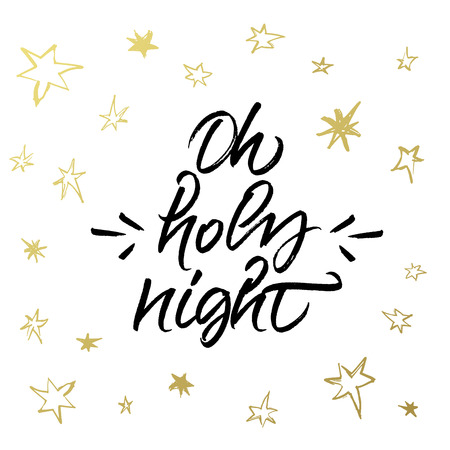 Oh Holy Night Christmas greeting card. Brush calligraphy with golden hand drawn stars.