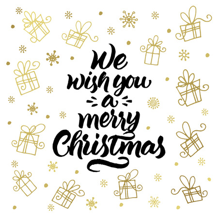 We wish you a merry Christmas. Greeting card with handwritten lettering and gifts and snowflakes pattern.