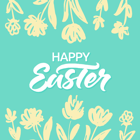 Happy Easter greeting card with brush lettering and hand drawn spring flowers on green background