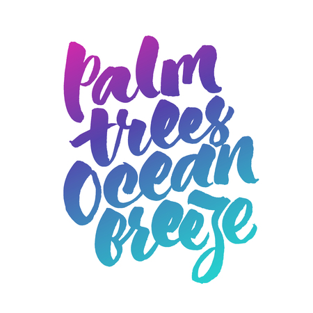 Palm trees, ocean breeze - inspirational summer quote.