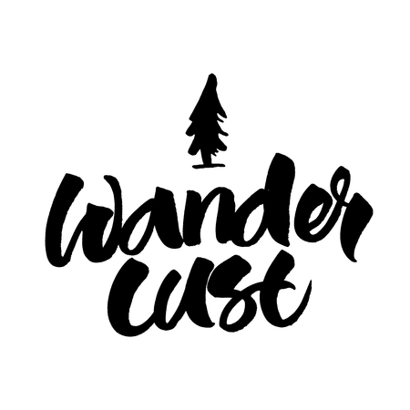Wanderlust brush hand lettered illustration. Inspirational travel quote isolated on white background. 向量圖像