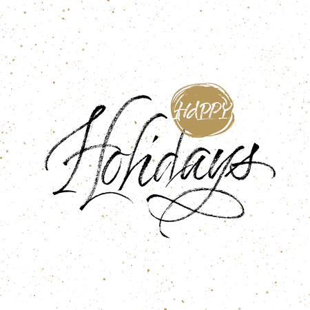 Happy Holidays greeting card. Handwritten vector calligraphy on splattered background. Çizim