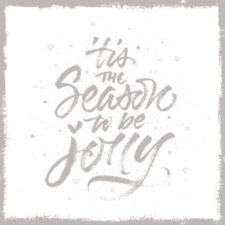 'tis the Season to be Jolly Christmas background. Handwritten brush calligraphy. 向量圖像