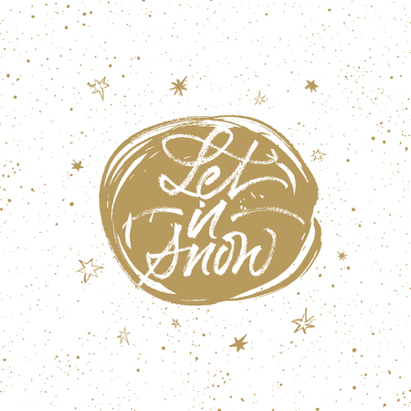 Let it snow brush calligraphy. Christmas greeting card with handwritten lettering and hand drawn splattered background. Isolated on white.