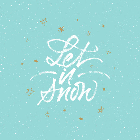 Let it snow! Christmas and New Year greeting card. Vector brush calligraphy with golden stars on light blue splattered background