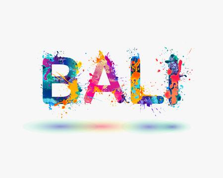 bali beach: BALI. Splash paint word Illustration