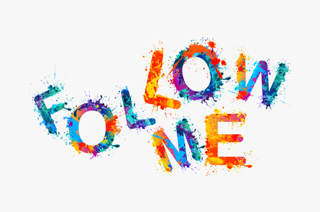 follow me: Follow me. Splash paint motivational inscription for social network