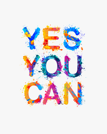 paint can: Yes, you can. Motivational inscription. Splash paint quote.