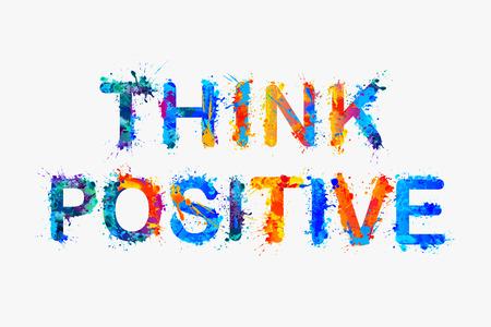 lema del vector: pensar en positivo. La motivación inscripción de las letras de pintura de salpicaduras. Ilustración de vector