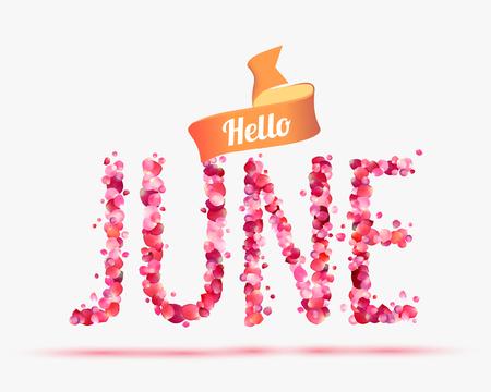 hey: Hello June. Vector inscription of pink rose petals Illustration