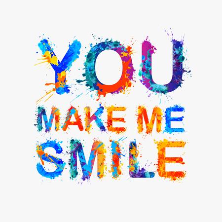 compliments: You make me smile. Vector votivation inscription of splash paint letters Illustration