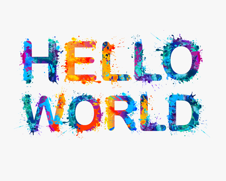 Hallo Welt . Inschrift von Splash Farbe Buchstaben