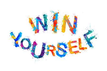 yourself: Win yourself. Motivational inscription