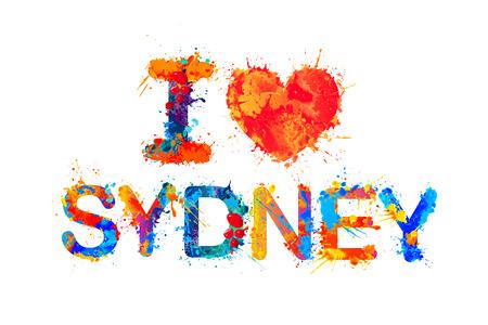 I love Sydney. Watercolor splash paint inscription