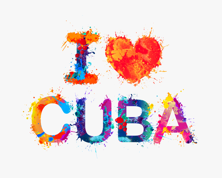 I love Cuba. watercolor splash paint