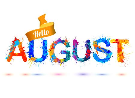 こんにちは、8 月。ベクトル スプラッシュ ペイント水彩文字