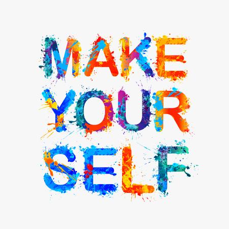 yourself: make yourself