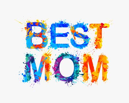 of the inscription: Best mom. watercolor splash paint inscription
