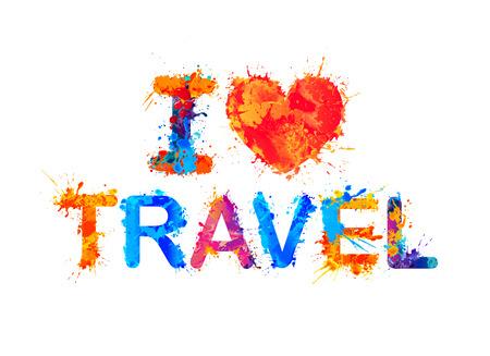I love travel. Splash paint vector inscription