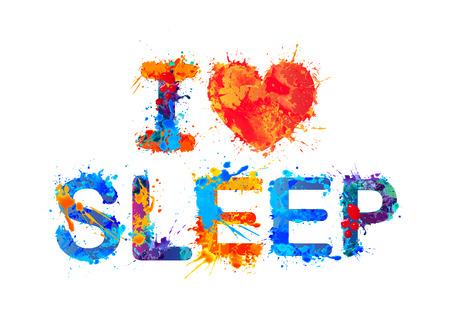 dozing: I love sleep. Vector watercolor splash paint Illustration